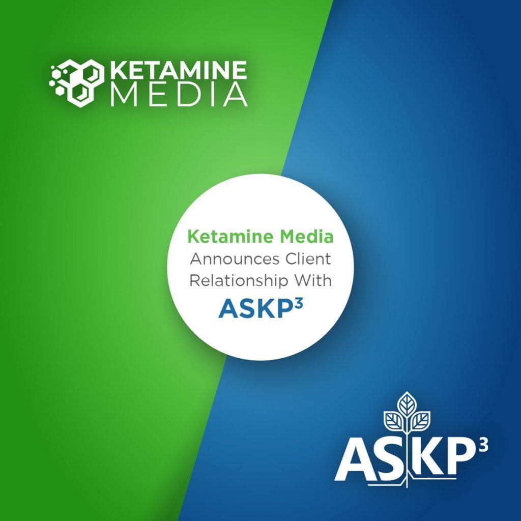 Ketamine Media Announces Client Relationship With ASKP3